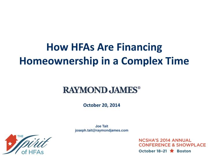 How hfas are financing homeownership in a complex time