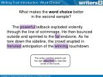 what makes the word choice better in the second sample2