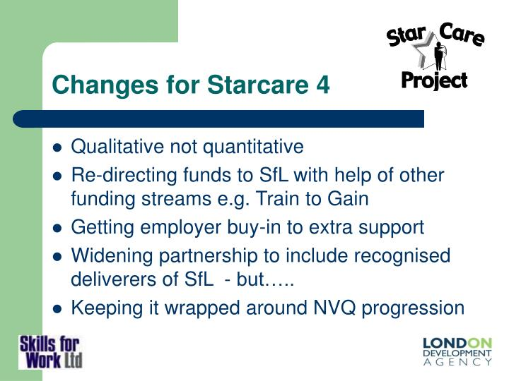 Changes for Starcare 4
