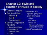 chapter 10 style and function of music in society