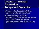 chapter 7 musical expression tempo and dynamics