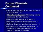 formal elements continued