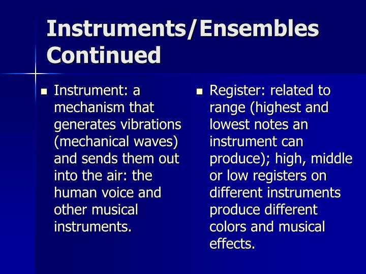 Instruments/Ensembles Continued
