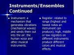 instruments ensembles continued