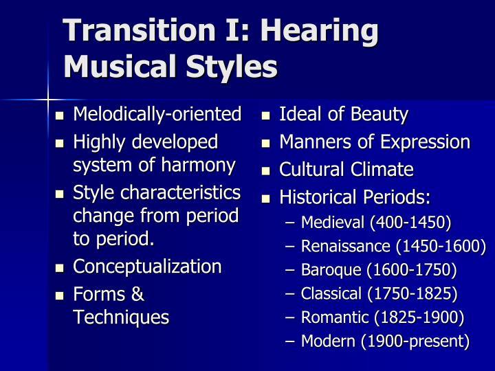 Transition I: Hearing Musical Styles