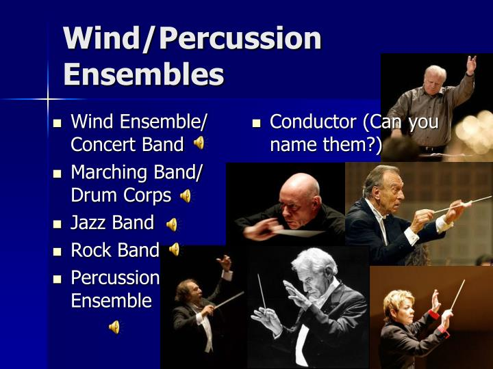 Wind/Percussion Ensembles