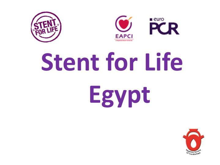 Stent for Life