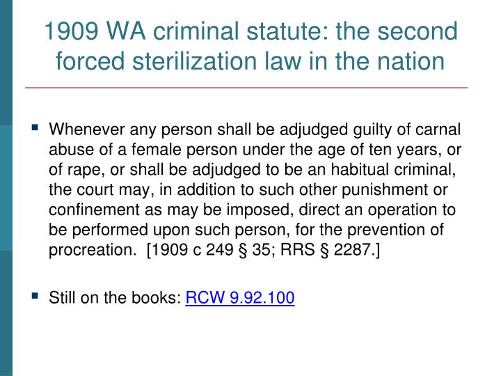 1909 WA criminal statute: the second forced sterilization law in the nation