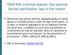 1909 wa criminal statute the second forced sterilization law in the nation