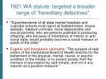 1921 wa statute targeted a broader range of hereditary defectives