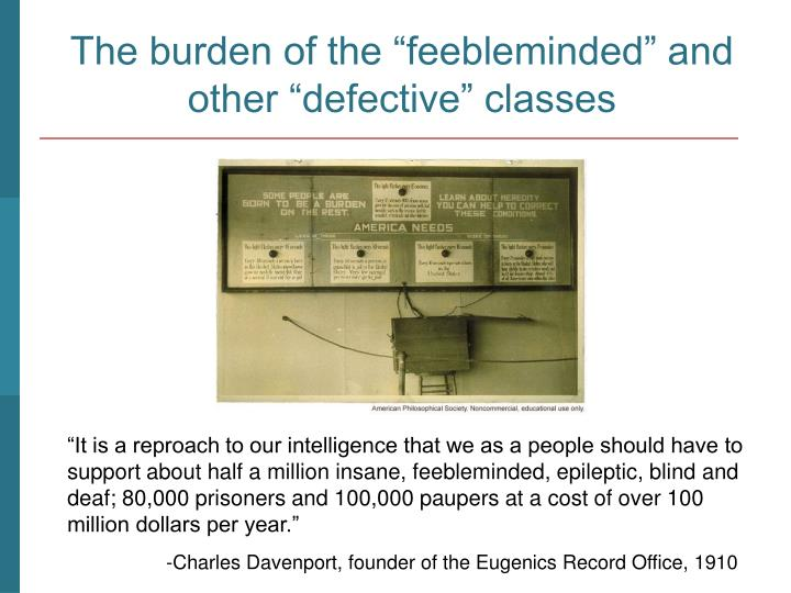 """The burden of the """"feebleminded"""" and other """"defective"""" classes"""
