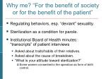 why me for the benefit of society or for the benefit of the patient