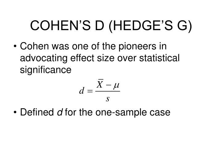 COHEN'S D (HEDGE'S G)