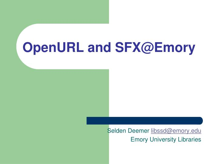 Openurl and sfx@emory