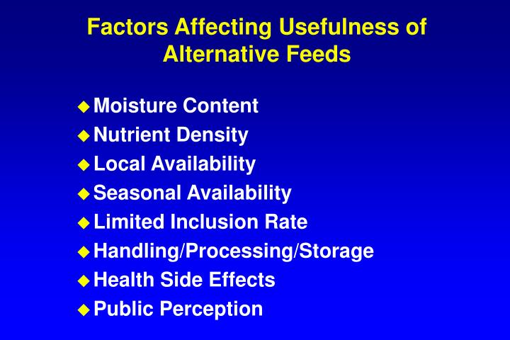 Factors Affecting Usefulness of Alternative Feeds