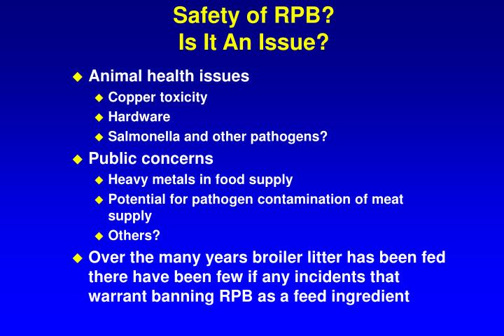 Safety of RPB?