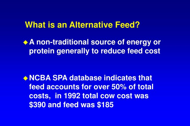 What is an Alternative Feed?