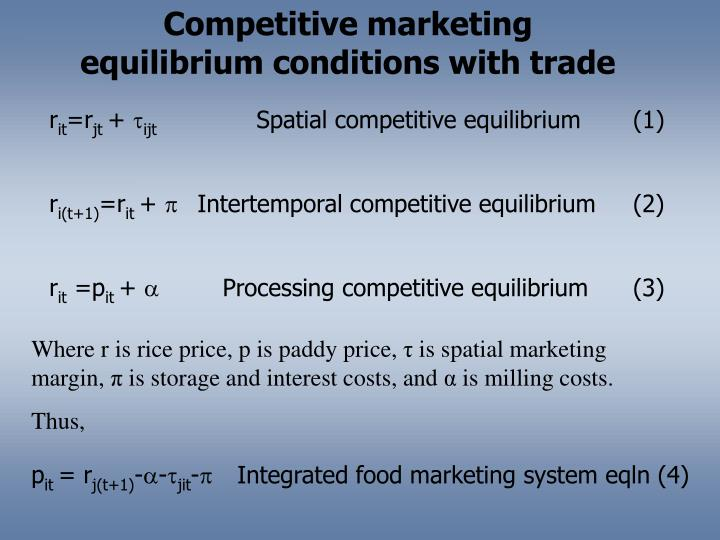 Competitive marketing equilibrium conditions with trade
