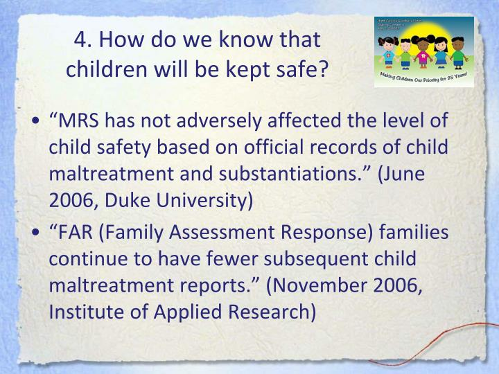 4. How do we know that children will be kept safe?