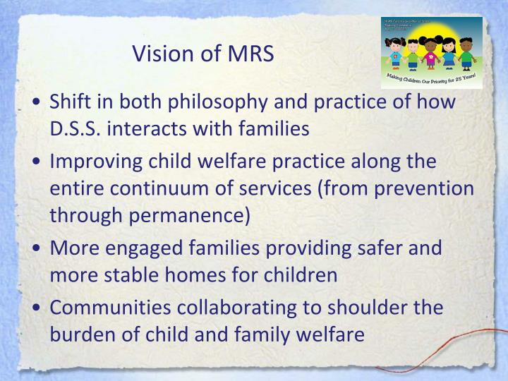 Vision of MRS