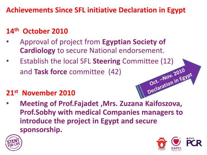 Achievements Since SFL initiative Declaration in Egypt
