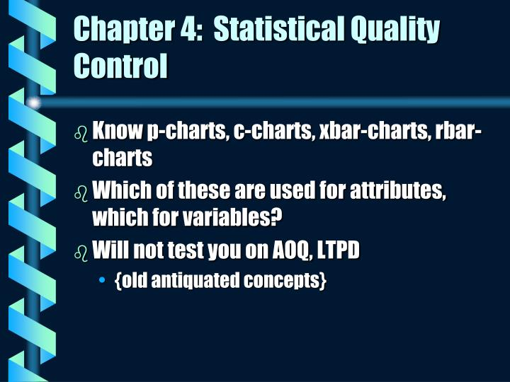 Chapter 4:  Statistical Quality Control