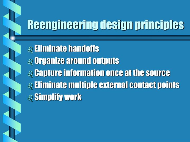 Reengineering design principles
