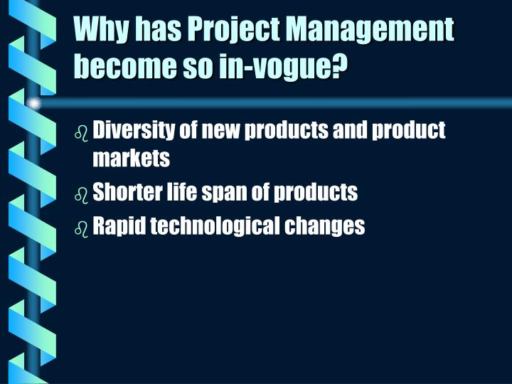 Why has Project Management become so in-vogue?