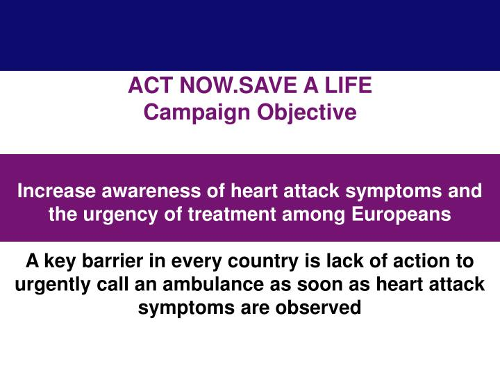 ACT NOW.SAVE A LIFE