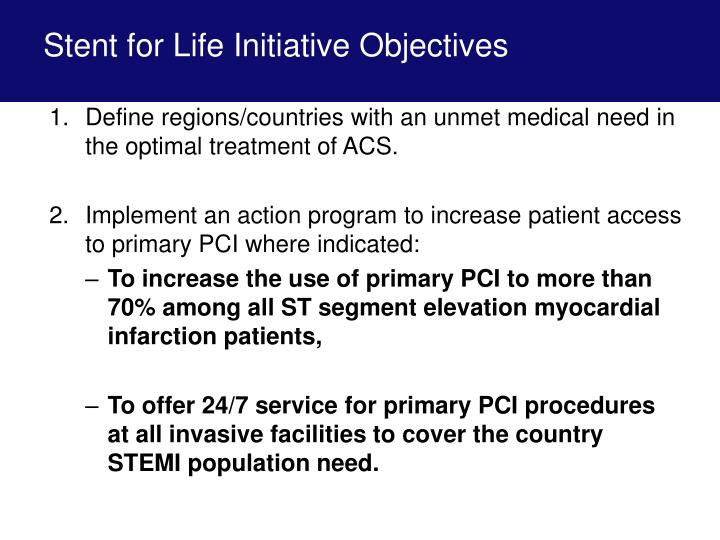 Stent for Life Initiative Objectives