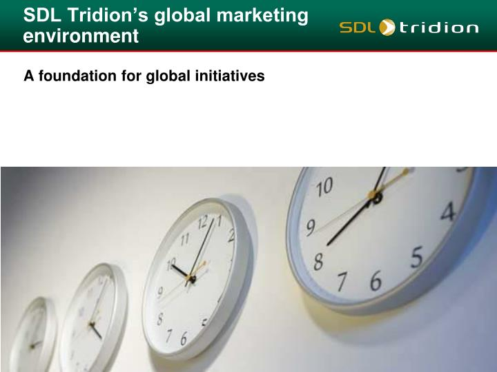 SDL Tridion's global marketing environment