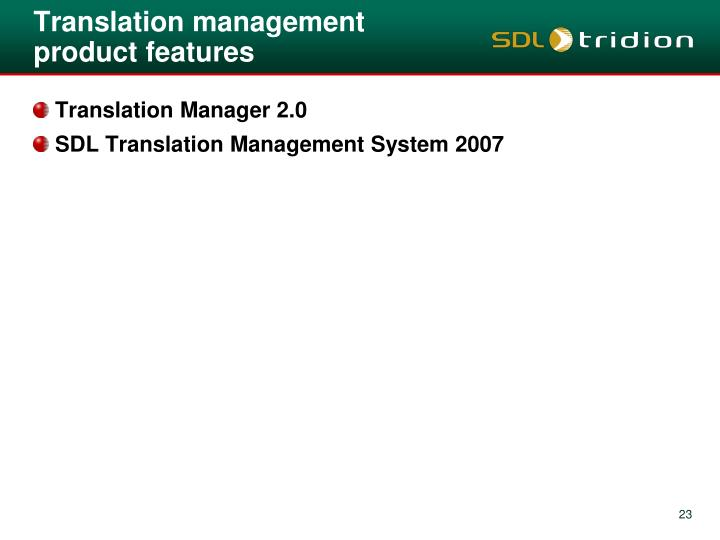 Translation management product features