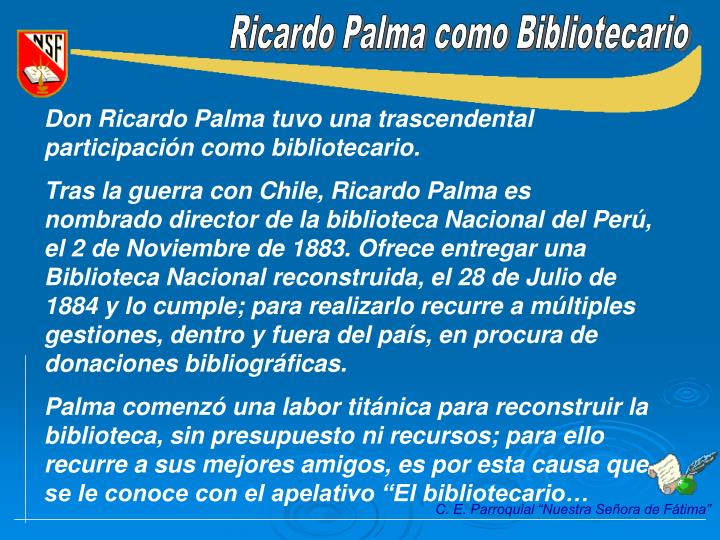 Ricardo Palma como Bibliotecario