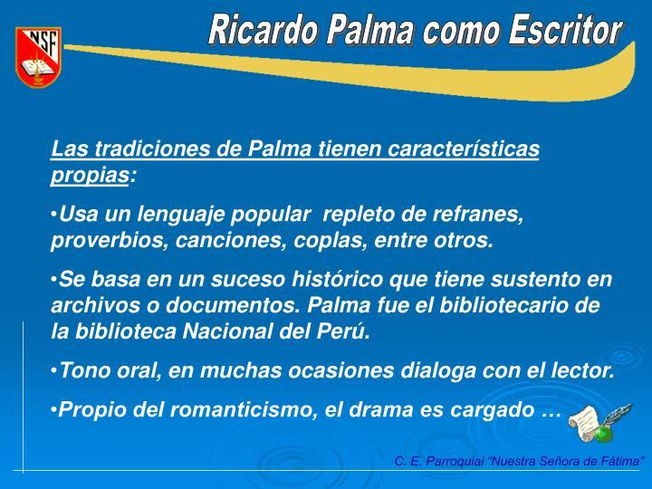 Ricardo Palma como Escritor