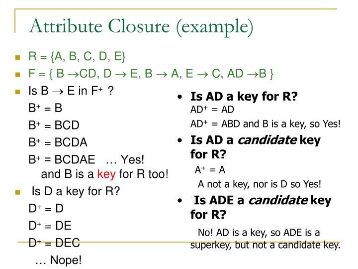 Attribute Closure (example)