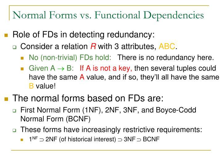 Normal Forms vs. Functional Dependencies