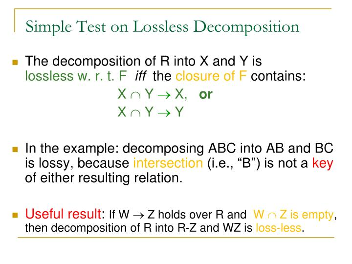 Simple Test on Lossless Decomposition