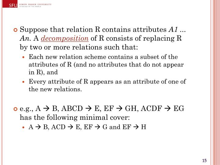 Suppose that relation R contains attributes