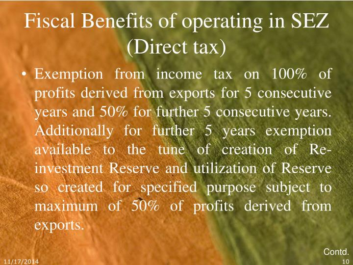 Fiscal Benefits of operating in SEZ (Direct tax)