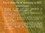 fiscal benefits of operating in sez direct tax2