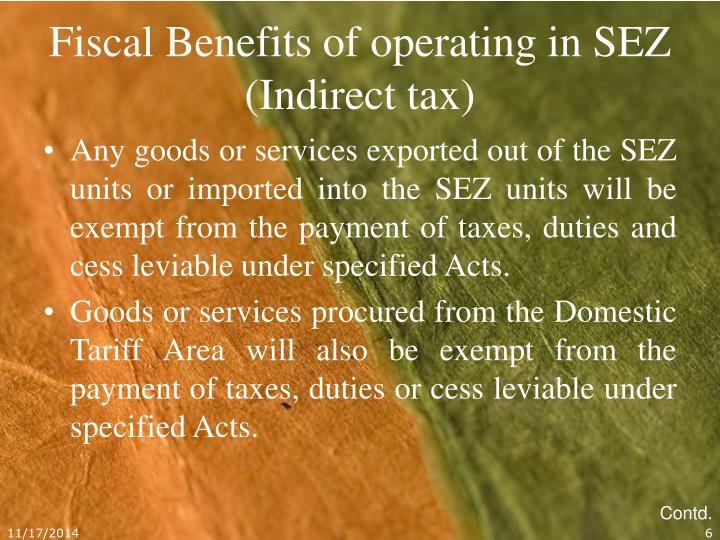 Fiscal Benefits of operating in SEZ (Indirect tax)