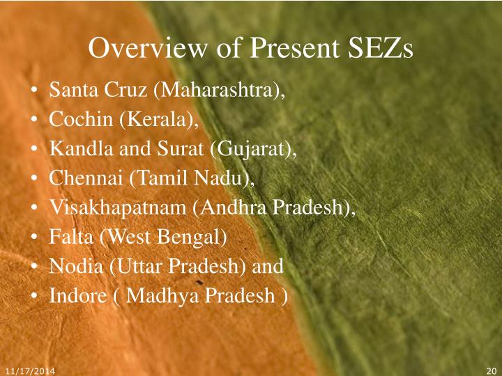 Overview of Present SEZs