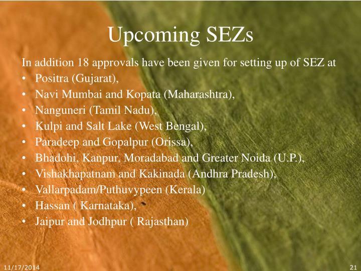 Upcoming SEZs