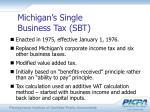 michigan s single business tax sbt
