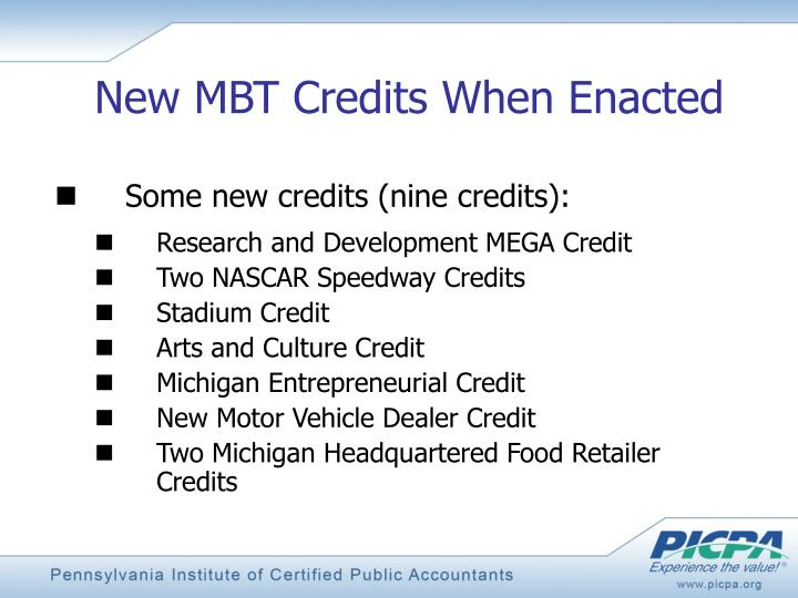New MBT Credits When Enacted