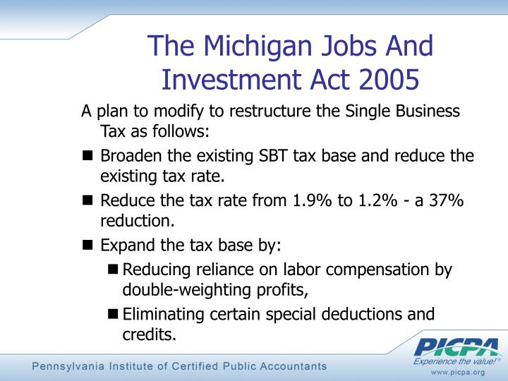 The Michigan Jobs And Investment Act 2005