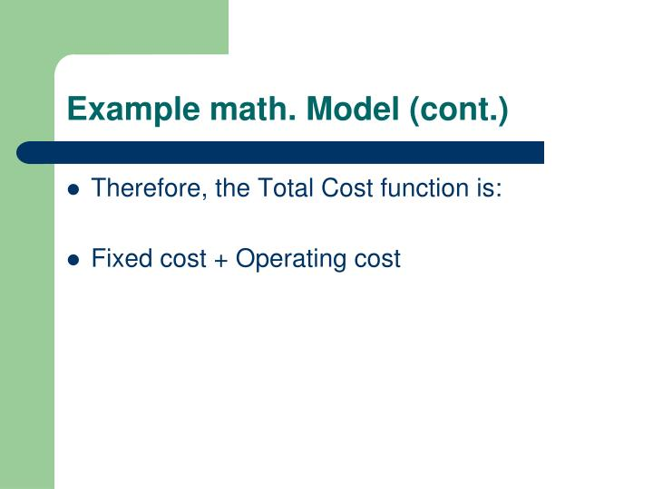 Example math. Model (cont.)