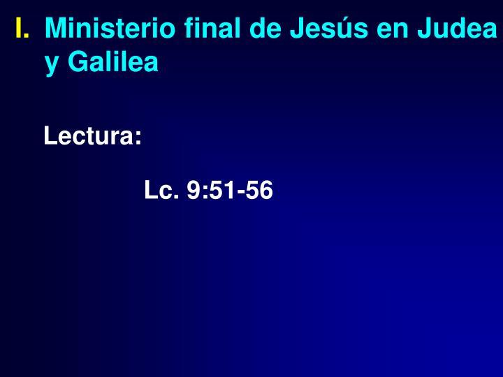 Ministerio final de Jesús en Judea y Galilea