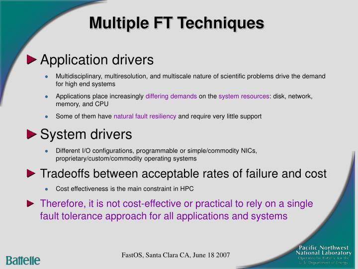 Multiple FT Techniques