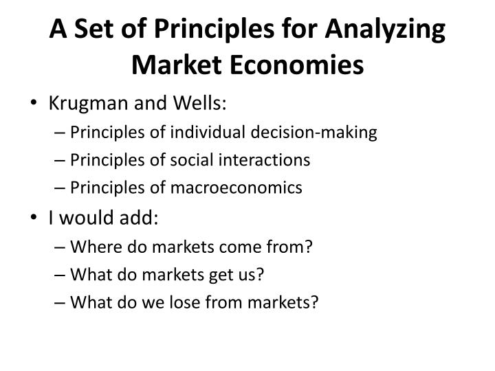 A Set of Principles for Analyzing Market Economies